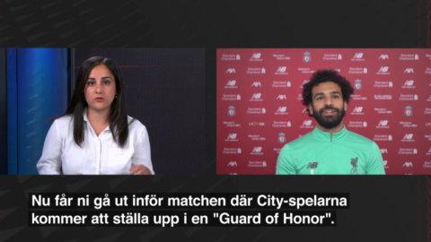 Salah om att hedras av City-spelarna inför matchen